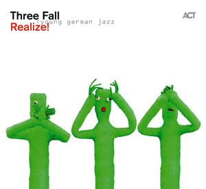 THREE FALL  – REALIZE! (CD)