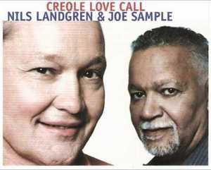 LANDGREN, NILS & JOE SAMP – CREOLE LOVE CALL (CD)