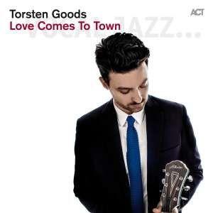 GOODS, TORSTEN – LOVE COMES TO TOWN (CD)
