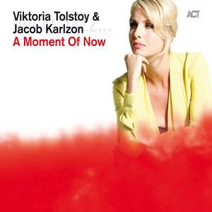 VIKTORIA TOLSTOY & JACOB KARLZON  – A MOMENT OF NOW (CD)