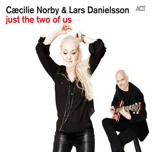 NORBY, CAECILIE & LARS – JUST THE TWO OF US (CD)