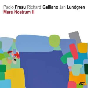 PAOLO FRESU – RICHARD GALLIANO – JAN LUNDGREN – MARE NOSTRUM II (CD)