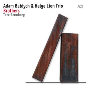 ADAM BALDYCH & HELGE LIEN TRIO FEAT. TORE BRUNBORG – BROTHERS (CD)