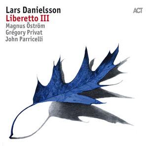 LARS DANIELSSON – LIBERETTO III (CD)