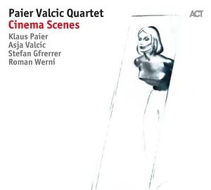 PAIER VALCIC QUARTET – CINEMA SCENES (CD)