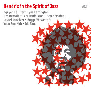 DIVERS INTERPRETES – HENDRIX IN THE SPIRIT OF JAZZ (CD)