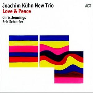 KUHN, JOACHIM -NEW TRIO- – LOVE & PEACE (CD)