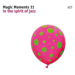 VARIOUS ARTISTS – MAGIC MOMENTS 11 (CD)