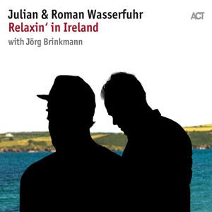 JULIAN & ROMAN WASSERFUHR MIT JÖRG BRINKMANN  – RELAXIN' IN IRELAND (LP)