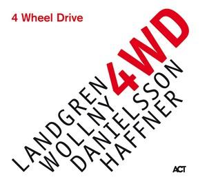 LANDGREN/WOLLNY/DANIELSSO – 4 WHEEL DRIVE (CD)