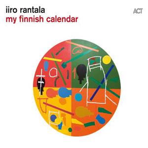 MY FINNISH CALENDAR – IIRO RANTALA SOLO  (CD)