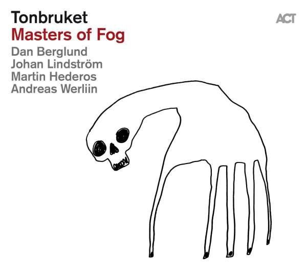 TONBRUKET  – MASTERS OF FOG (CD)