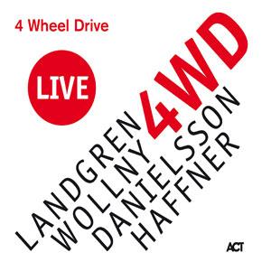 LANDGREN/WOLLNY/DANIELSSO – 4 WHEEL DRIVE LIVE (CD)
