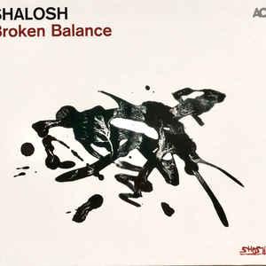 SHALOSH – BROKEN BALANCE (CD)
