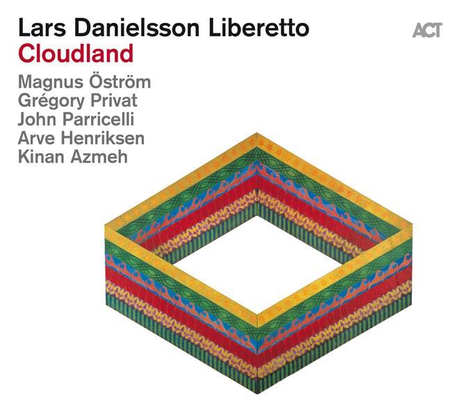 LARS DANIELSSON LIBERETTO  – CLOUDLAND (CD)