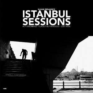 ERSAHIN, ILHAN – ISTANBUL SESSIONS: INSTANBUL UNDERGROUND (LP)