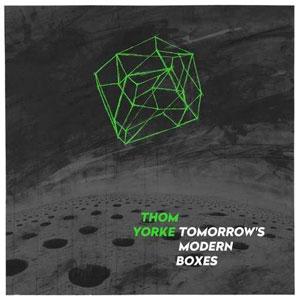 YORKE, THOM – TOMORROW'S MODERN BOXES (LP)