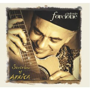 FORCIONE, ANTONIO – SKETCHES OF AFRICA (CD)