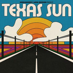 KHRUANGBIN & LEON BRIDGES – TEXAS SUN (LP)