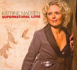 MADSEN, KATRINE – SUPERNATURAL LOVE (CD)