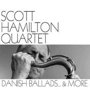 HAMILTON, SCOTT -QUARTET- – DANISH BALLADS & MORE (LP)