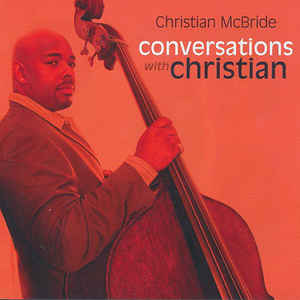 MCBRIDE, CHRISTIAN   – CONVERSATIONS WITH CHRISTIAN (CD)