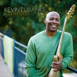 EUBANKS, KEVIN – ZEN FOOD LP (180 GRAM) (2xLP)
