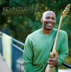 EUBANKS, KEVIN – ZEN FOOD (CD)