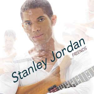 JORDAN, STANLEY – FRIENDS (CD)