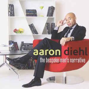 DIEHL, AARON – BESPOKE MAN'S NARRATIVE (CD)