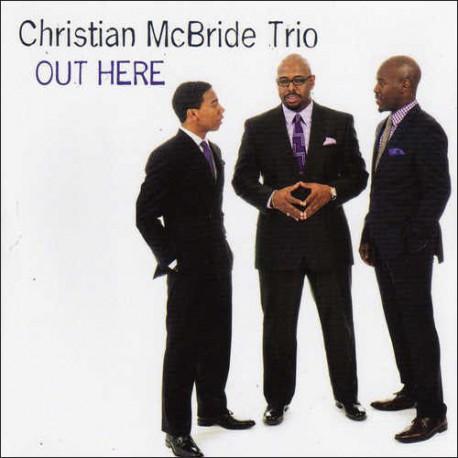 MCBRIDE, CHRISTIAN -TRIO- – OUT HERE (CD)