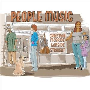 MCBRIDE, CHRISTIAN & INSI – PEOPLE MUSIC (CD)