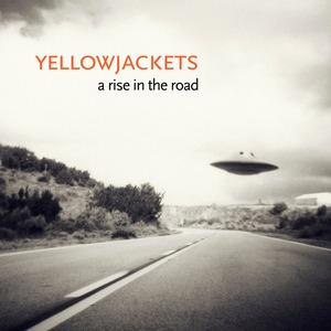 YELLOWJACKETS – RISE IN THE ROAD (CD)