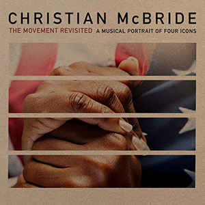 MCBRIDE, CHRISTIAN – MOVEMENT REVISITED (CD)