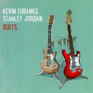 EUBANKS, KEVIN/STANLEY JO – DUETS (CD)