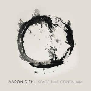 DIEHL, AARON – SPACE, TIME, CONTINUUM (CD)
