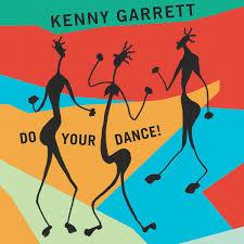 GARRETT, KENNY – DO YOUR DANCE! (2xLP)