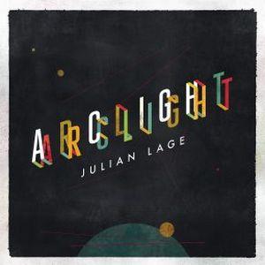 JULIAN LAGE TRIO – ARCLIGHT (LP)