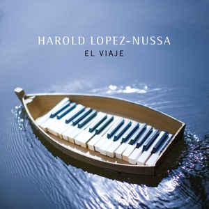 LOPEZ-NUSSA, HAROLD – EL VIAJE (CD)