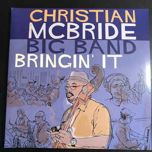 MCBRIDE, CHRISTIAN – BRINGIN' IT (CD)