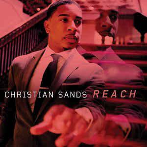 SANDS, CHRISTIAN – REACH (CD)