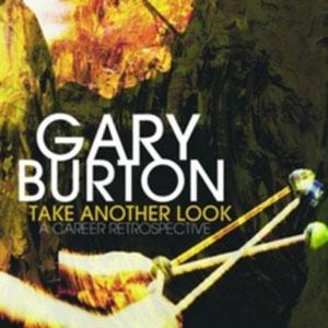 BURTON, GARY – TAKE ANOTHER LOOK: A CAREER RETROSPECTIVE (5xLP)