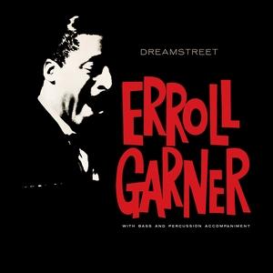 GARNER, ERROLL – DREAMSTREET (CD)