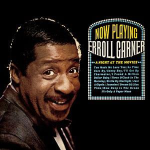 GARNER, ERROLL – A NIGHT AT THE MOVIES (CD)