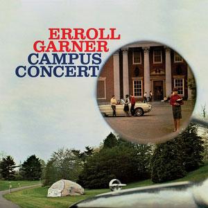 GARNER, ERROLL – CAMPUS CONCERT (CD)