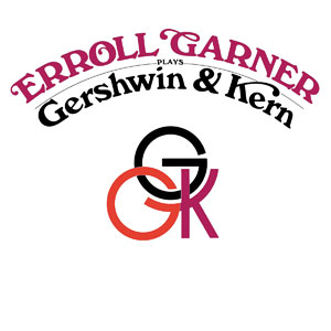GARNER, ERROLL – GERSHWIN & KERN (CD)