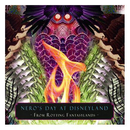NERO'S DAY AT DISNEYLAND – FROM ROTTING FANTASYLANDS (LP)