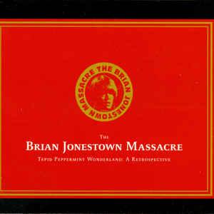 BRIAN JONESTOWN MASSACRE – TEPID PEPPERMINT WONDERLA (2xCD)