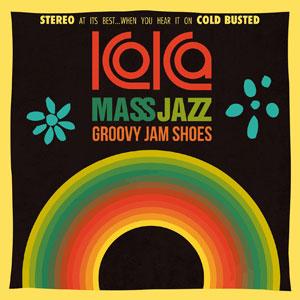 KOKA MASS JAZZ – GROOVY JAM SHOES (LP)