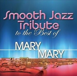 MARY MARY.TRIB – SMOOTH JAZZ TRIBUTE TO THE BEST OF (CD)